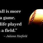 Best Baseball Quotes About Life Pinterest