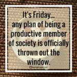 Best Friday Quotes Pinterest