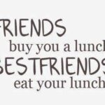 Eating Out With Friends Quotes Pinterest