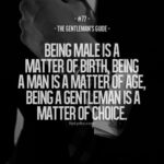Famous Quotes About Being A Gentleman Tumblr