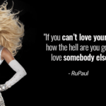 Famous Rupaul Quotes Twitter