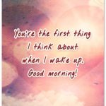 Flirty Good Morning Quotes For Her Tumblr