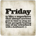 Friday Workplace Quotes Pinterest