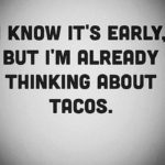 Funny Taco Tuesday Quotes Twitter