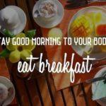 Good Morning Breakfast Quotes Pinterest