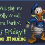 Good Morning Friday Funny Images And Quotes Twitter