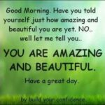 Have A Good Day Beautiful