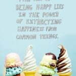 Ice Cream Happiness Quotes Twitter
