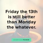It's Friday The 13th Quotes Facebook