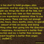 Life Too Short To Hold Grudges Quotes Pinterest