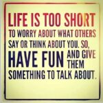 Life's Too Short Quotes Funny Facebook
