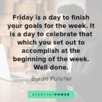 Motivational Quotes For A Friday