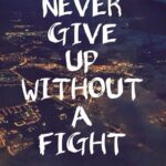 Never Give Up Short Quotes Facebook