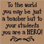 Quotes For Your Teacher