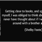 Shelby Foote Civil War Quotes