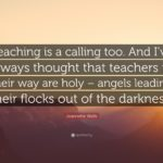 Teaching Is A Calling Quote