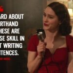 The Marvelous Mrs Maisel Quotes Facebook