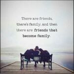 There Are Friends There Is Family Quote Twitter
