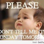 Tomorrow Is Monday Quotes Tumblr